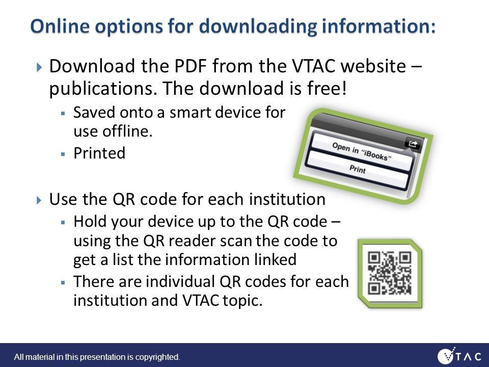 Download the PDF from the VTAC website – publications.
