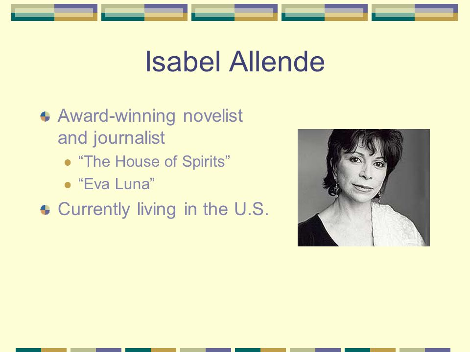 Who are Isabel Allende and Pablo Neruda