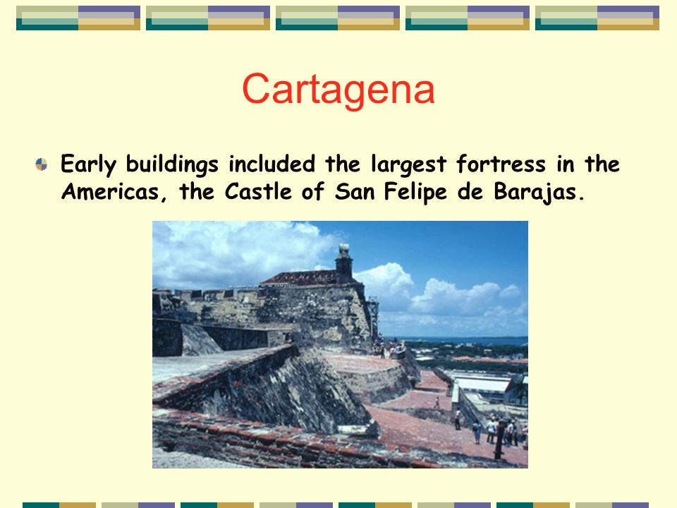 Cartagena The city was founded in 1533 by the Spanish.
