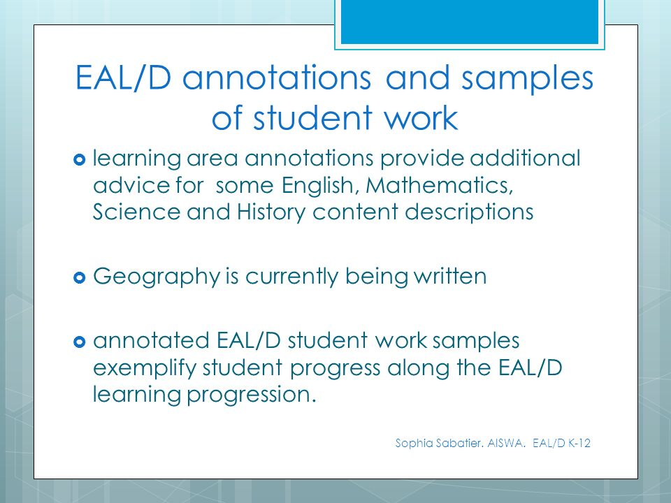learning area annotations provide additional advice for some English, Mathematics, Science and History content descriptions Geography is currently bei