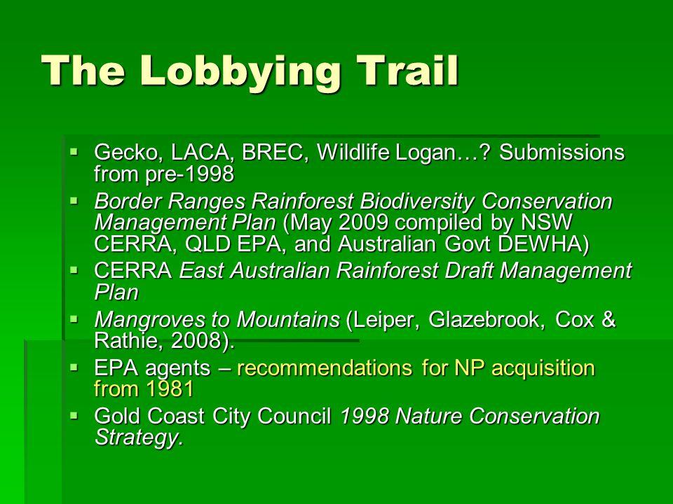 The Lobbying Trail Gecko, LACA, BREC, Wildlife Logan…? Submissions from pre-1998 Gecko, LACA, BREC, Wildlife Logan…? Submissions from pre-1998 Border