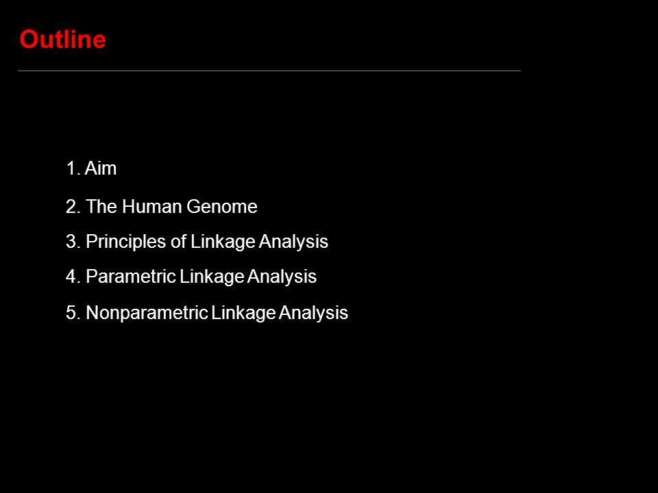 Approach Parametric: genotype marker locus & genotype trait locus (latter inferred from phenotype according to a specific disease model) Parameter of interest: θ between marker and trait loci Nonparametric: genotype marker locus & phenotype If a trait locus truly regulates the expression of a phenotype, then two relatives with similar phenotypes should have similar genotypes at a marker in the vicinity of the trait locus, and vice-versa.