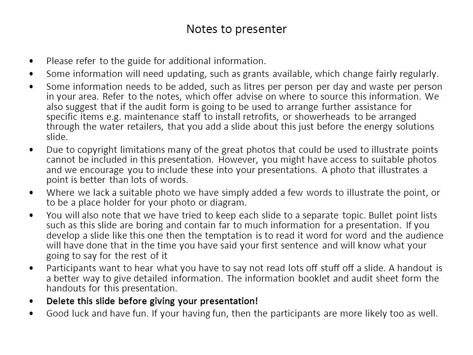 Notes to presenter Please refer to the guide for additional information. Some information will need updating, such as grants available, which change f