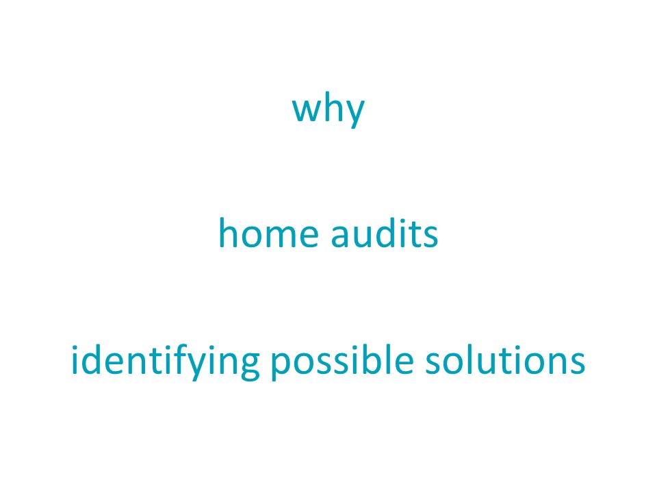 why home audits identifying possible solutions