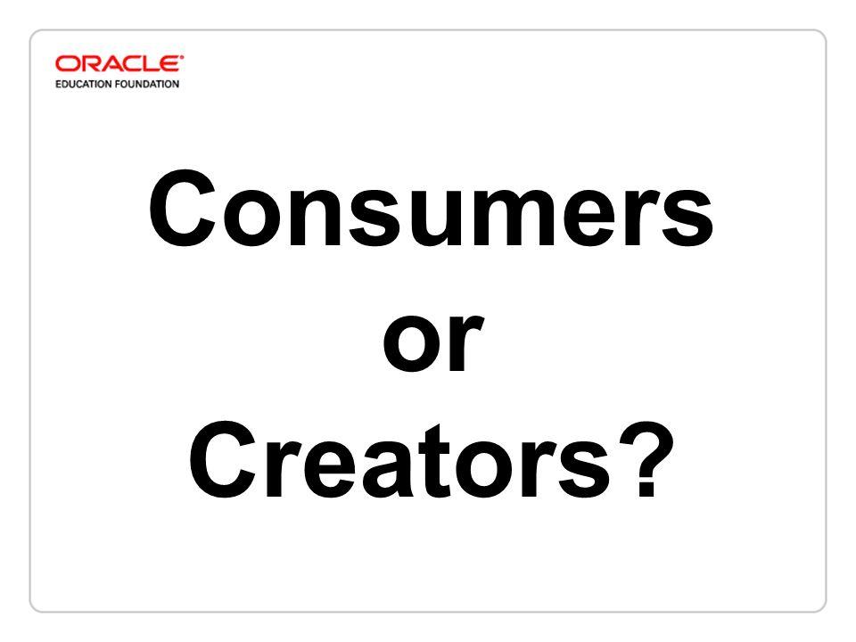 Consumers or Creators
