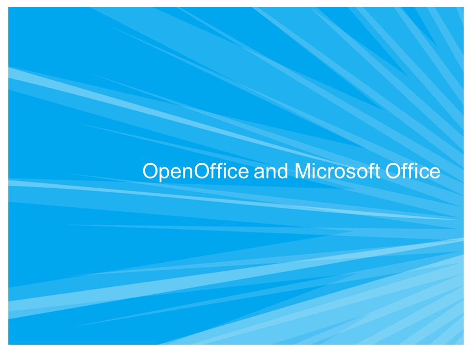 OpenOffice and Microsoft Office