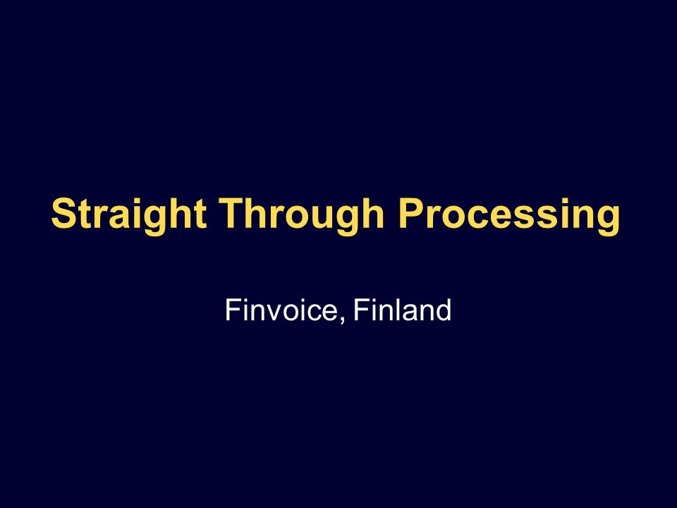 Straight Through Processing Finvoice, Finland