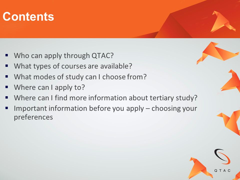 Who can apply through QTAC? What types of courses are available? What modes of study can I choose from? Where can I apply to? Where can I find more in