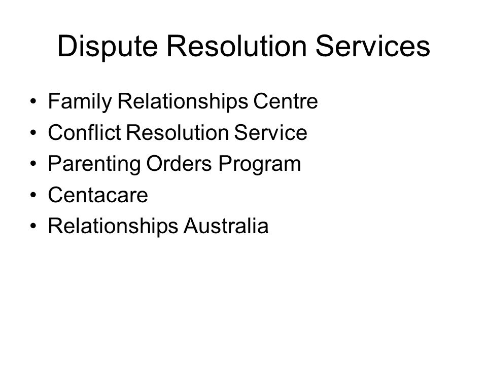 Dispute Resolution Services Family Relationships Centre Conflict Resolution Service Parenting Orders Program Centacare Relationships Australia