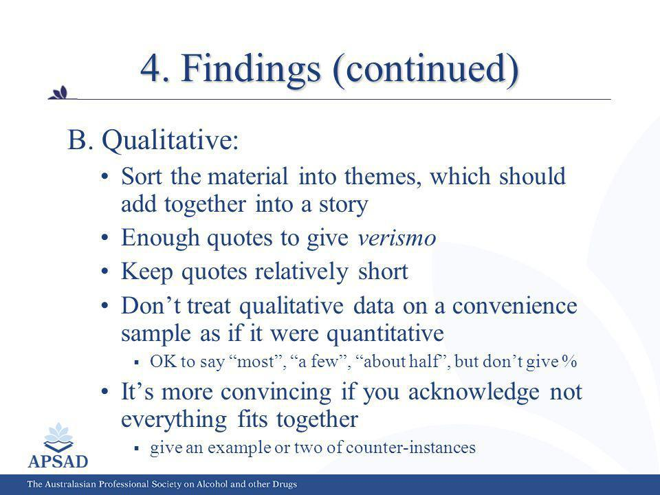 4. Findings (continued) B.