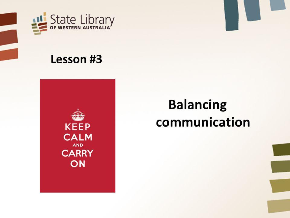 Lesson #3 Balancing communication