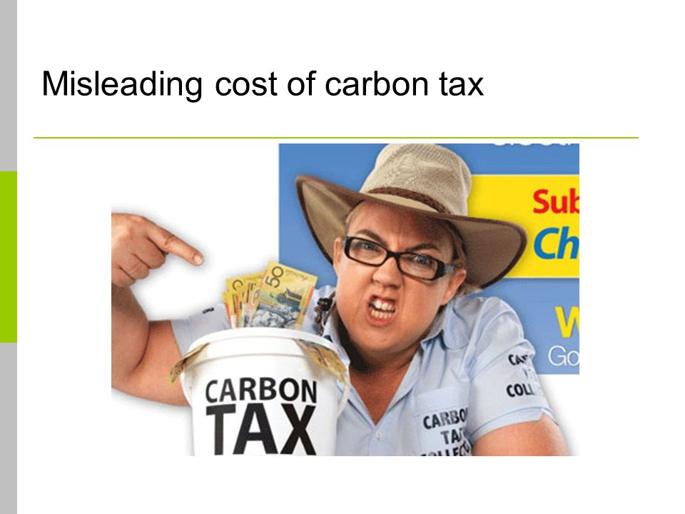 Misleading cost of carbon tax