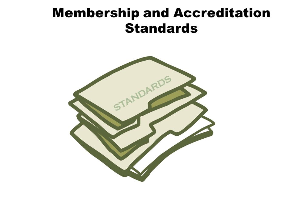 Membership and Accreditation Standards