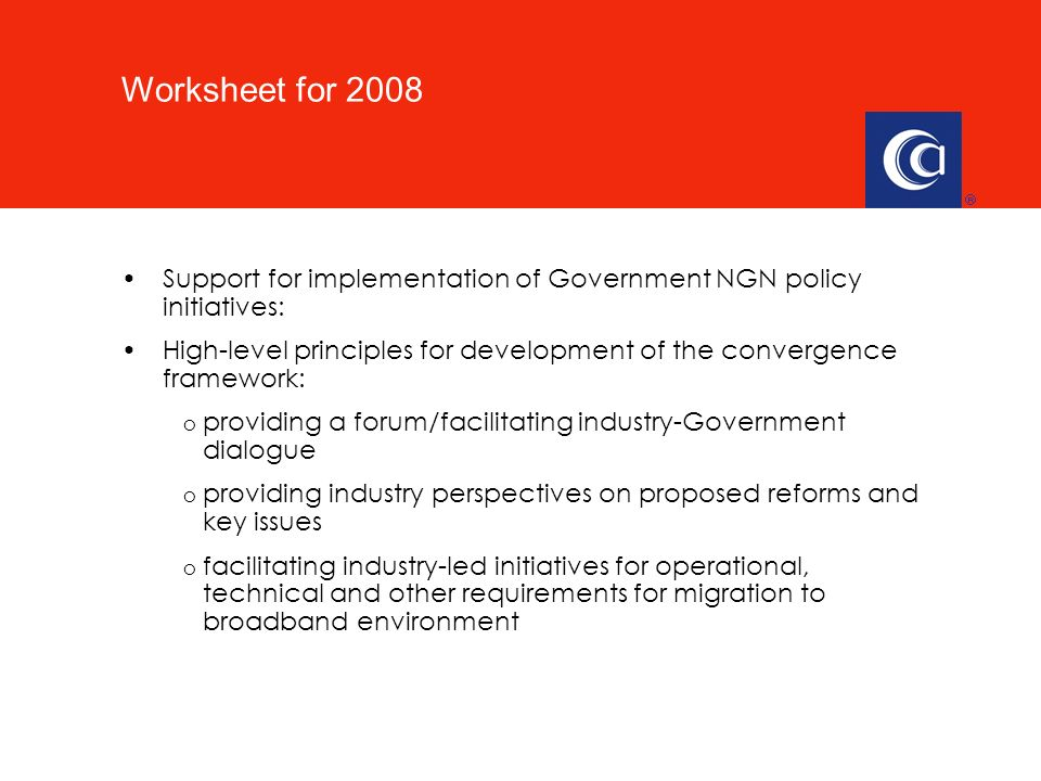 Support for implementation of Government NGN policy initiatives: High-level principles for development of the convergence framework: o providing a for