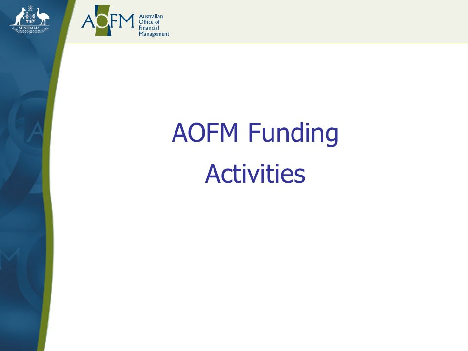 AOFM Funding Activities