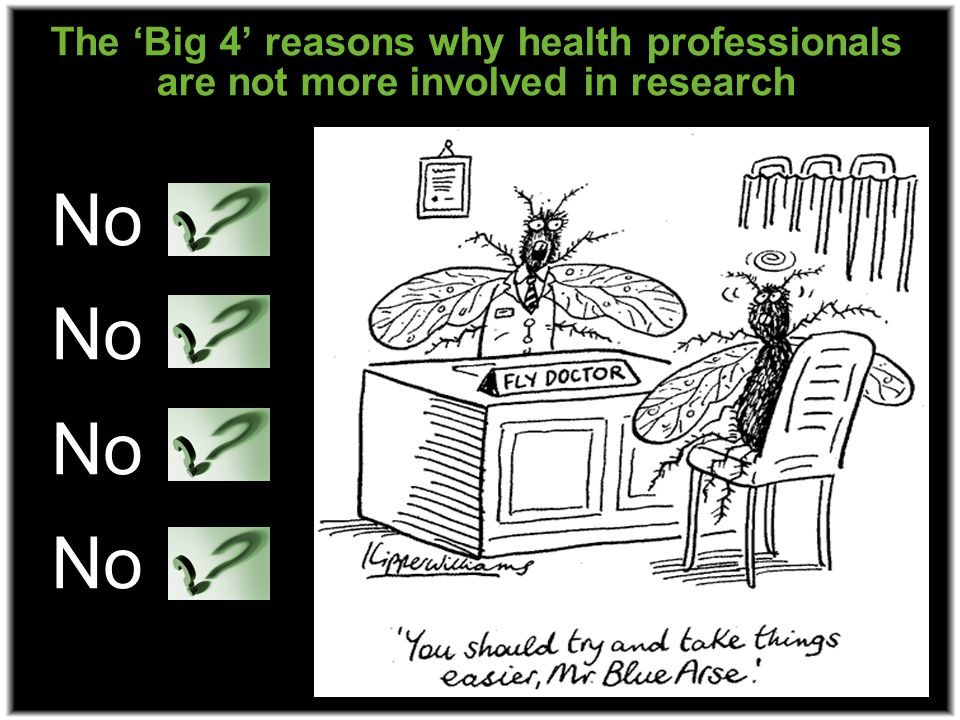 The Big 4 reasons why health professionals are not more involved in research No
