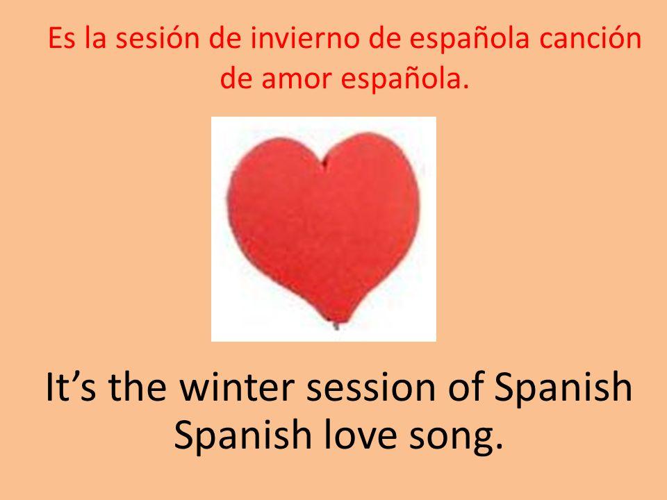 Es la sesión de invierno de española canción de amor española.