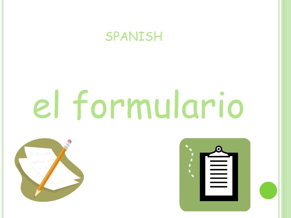 SPANISH el formulario