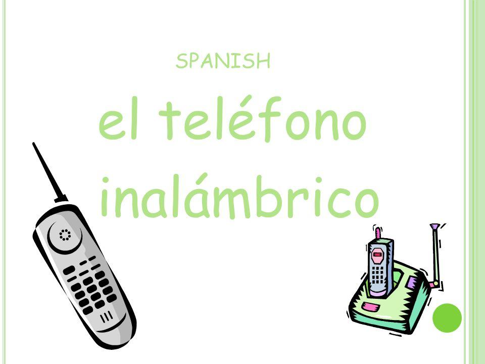 SPANISH el teléfono inalámbrico