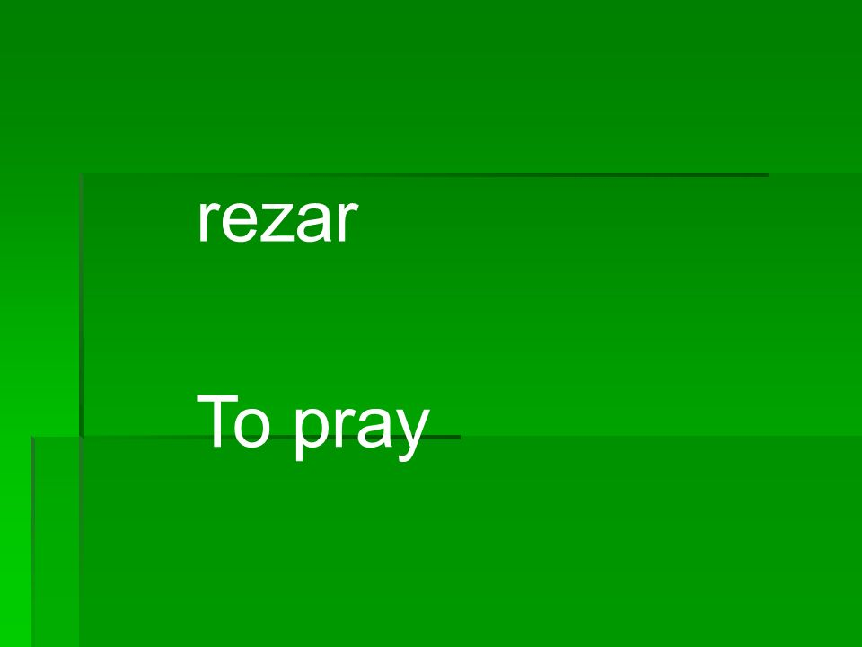 rezar To pray