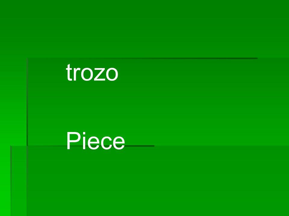 trozo Piece