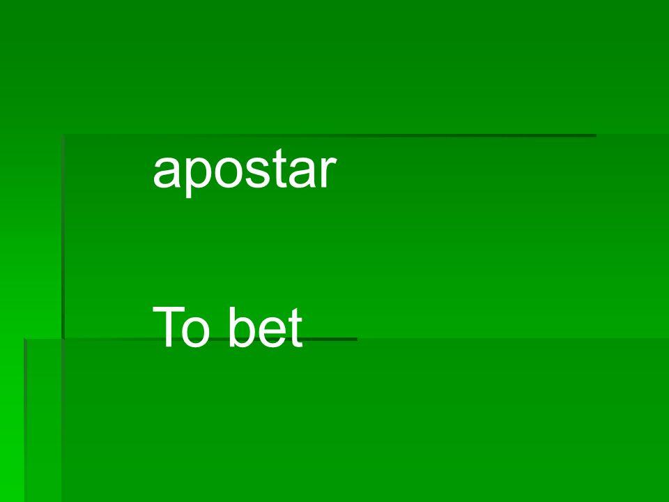 apostar To bet