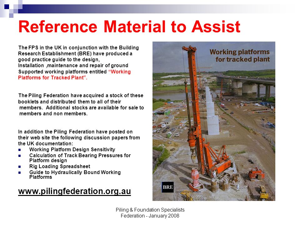 Piling & Foundation Specialists Federation - January 2008 Reference Material to Assist The FPS in the UK in conjunction with the Building Research Est