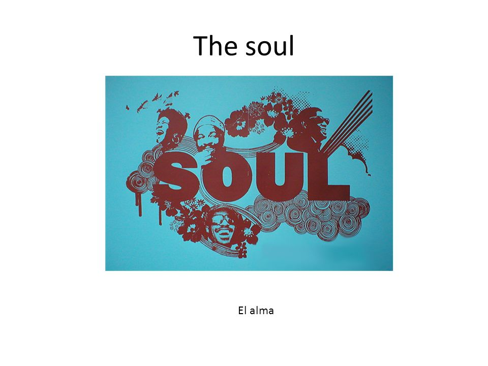 The soul El alma