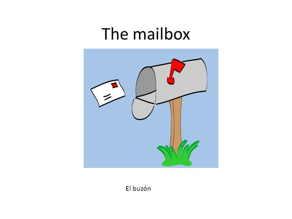The mailbox El buzón