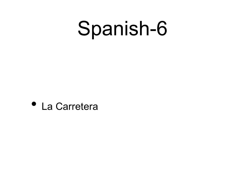 Spanish-6 La Carretera