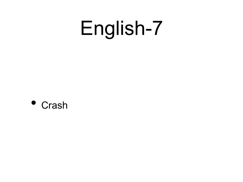 English-7 Crash