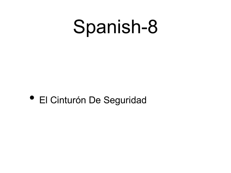Spanish-8 El Cinturón De Seguridad