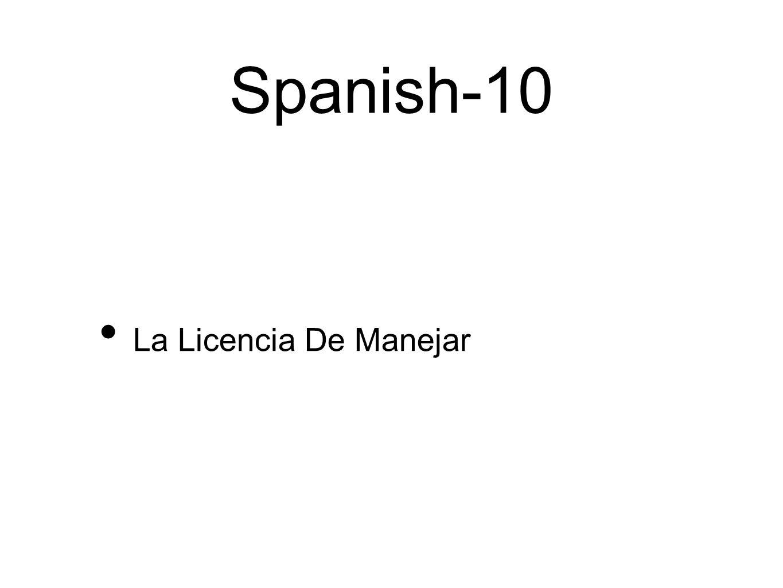 Spanish-10 La Licencia De Manejar