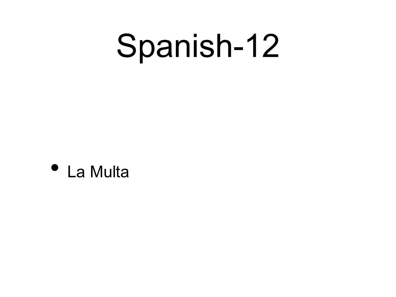 Spanish-12 La Multa