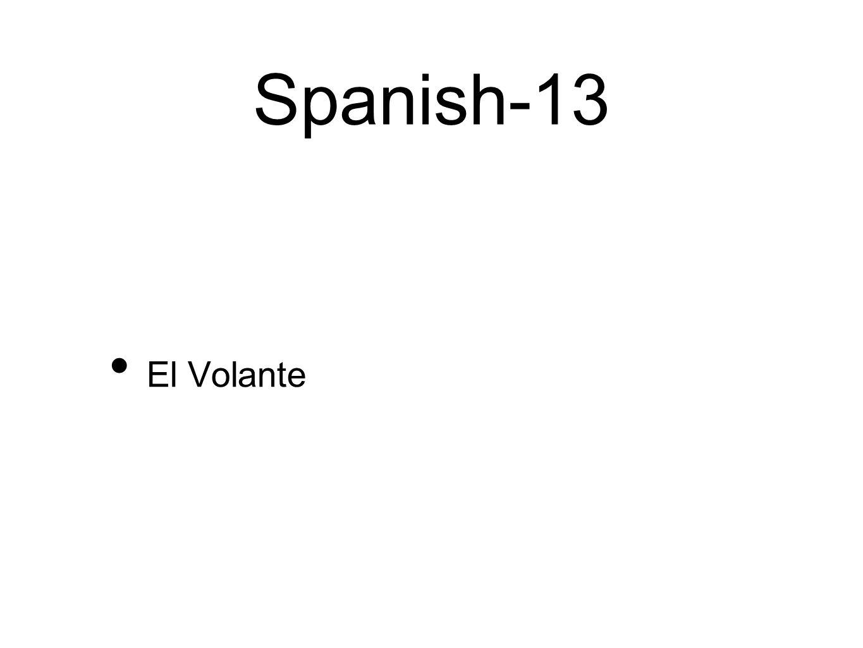Spanish-13 El Volante