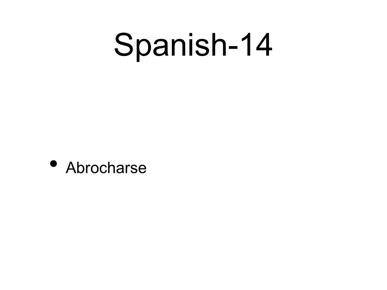 Spanish-14 Abrocharse