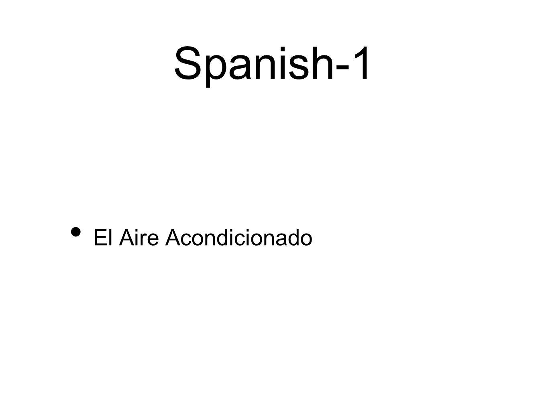 Spanish-1 El Aire Acondicionado