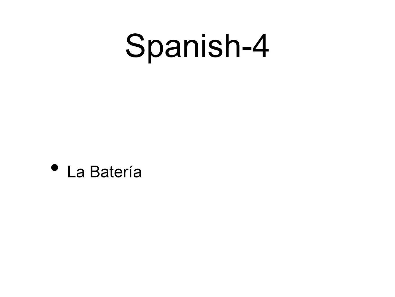 Spanish-4 La Batería