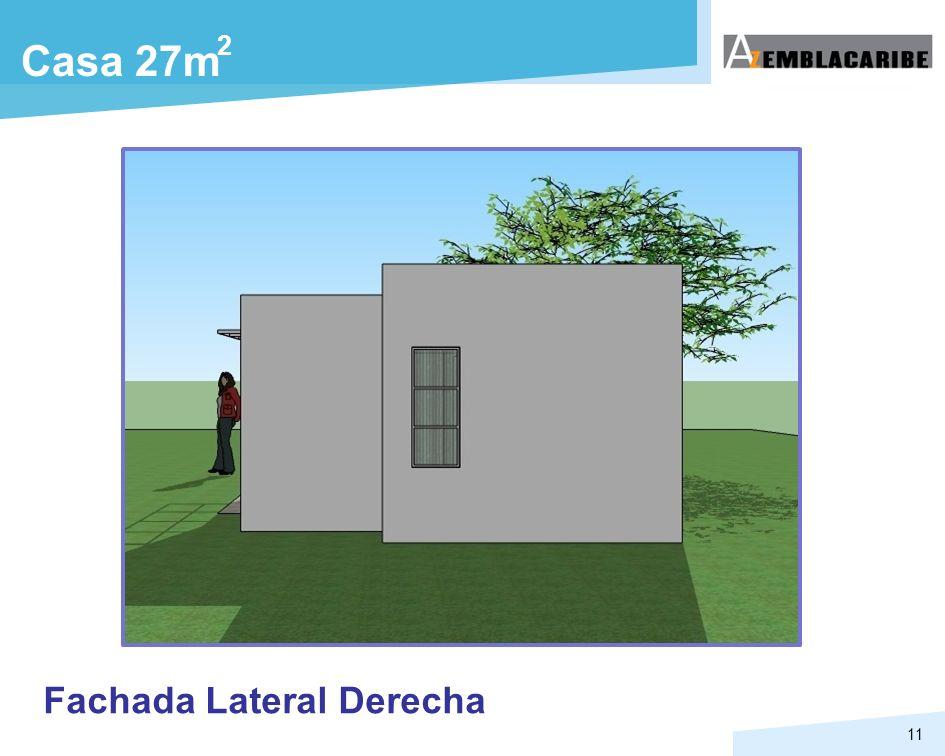 11 Casa 27m 2 Fachada Lateral Derecha