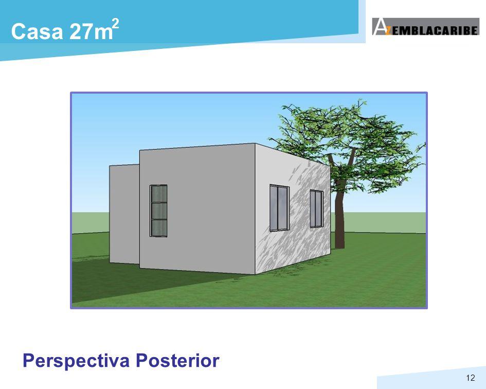 12 Casa 27m 2 Perspectiva Posterior