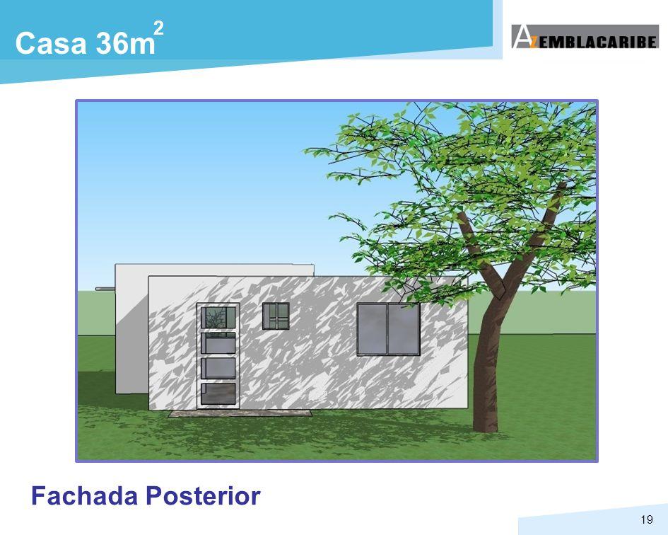 19 Casa 36m 2 Fachada Posterior