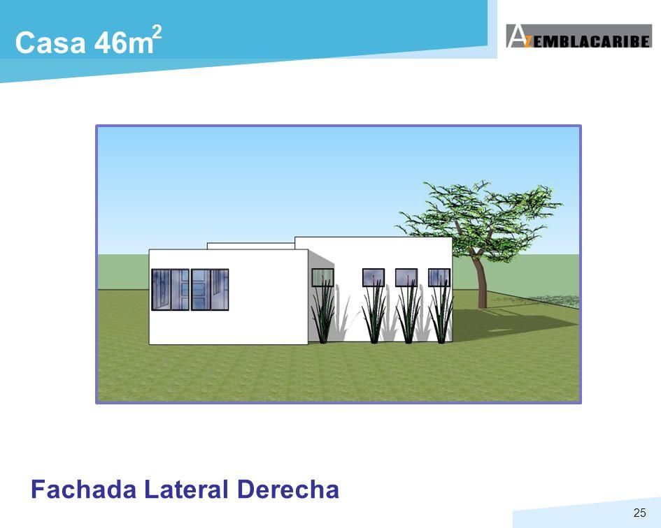 25 Casa 46m 2 Fachada Lateral Derecha