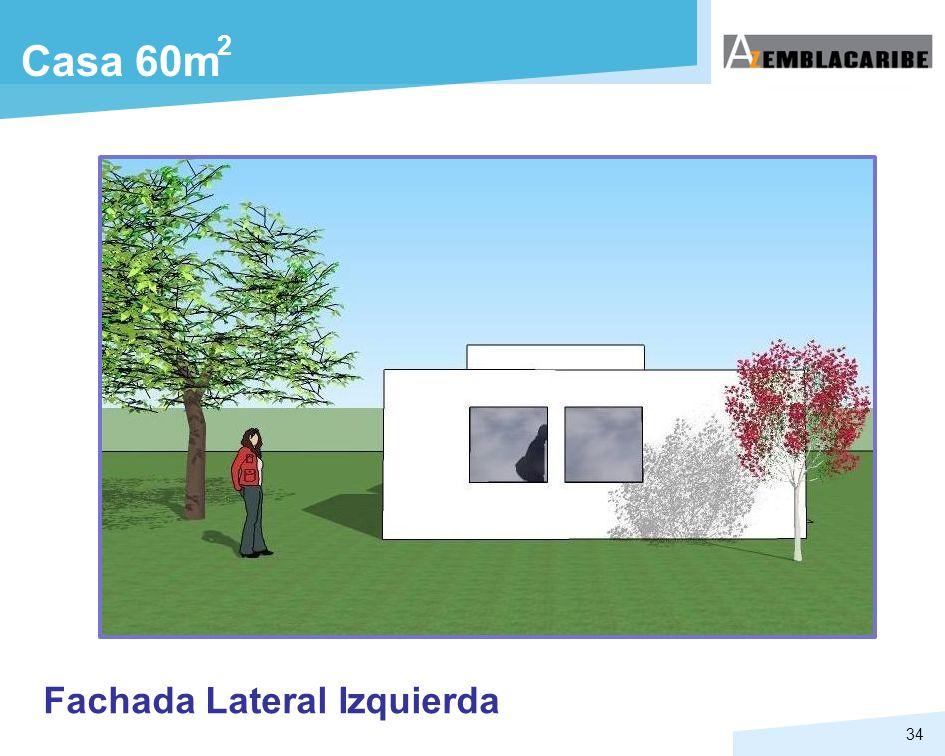 34 Casa 60m 2 Fachada Lateral Izquierda