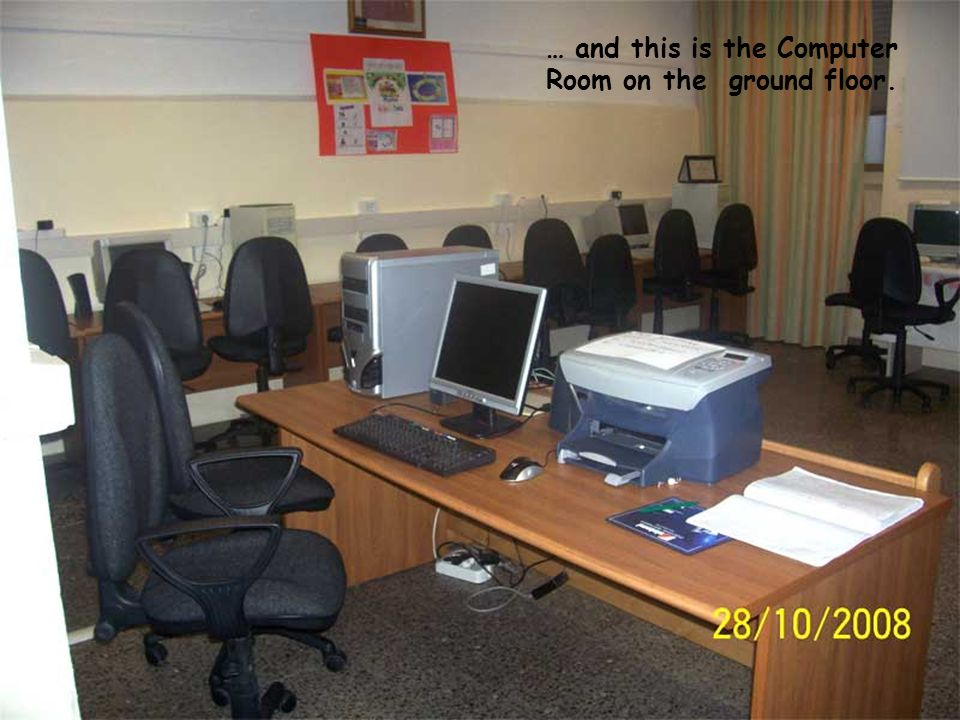 … and this is the Computer Room on the ground floor.