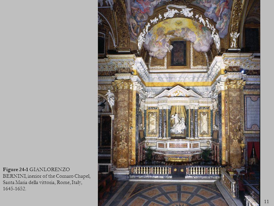 Figure 24-1 GIANLORENZO BERNINI, inerior of the Cornaro Chapel, Santa Maria della vittoria, Rome, Italy, 1645-1652. 11