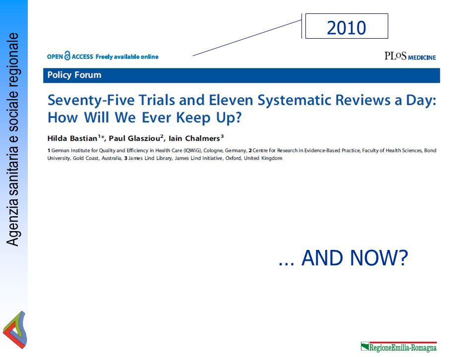 Agenzia sanitaria e sociale regionale 2010 … AND NOW?