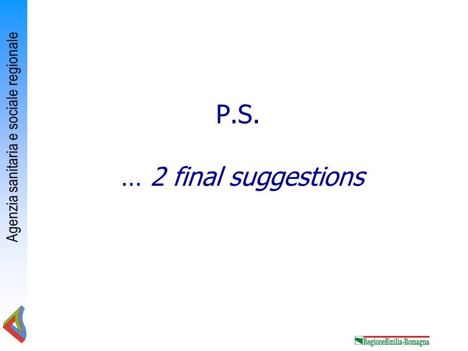P.S. … 2 final suggestions