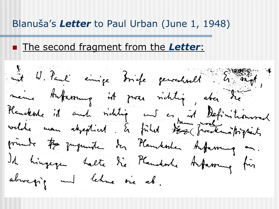 Blanušas Letter to Paul Urban (June 1, 1948) The second fragment from the Letter: