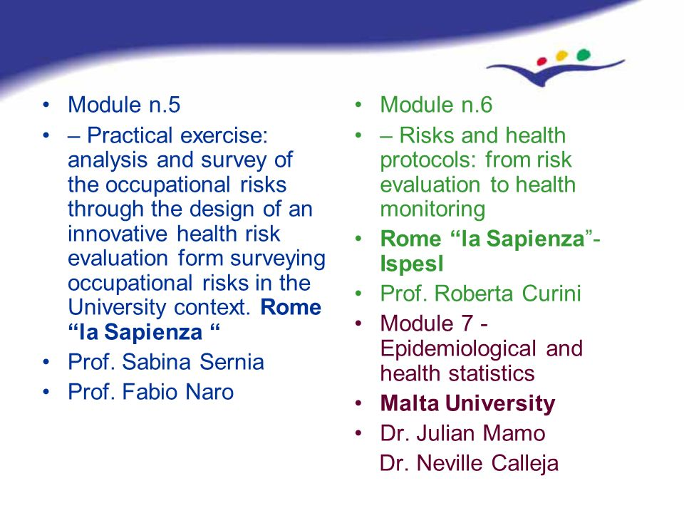 Module n.5 – Practical exercise: analysis and survey of the occupational risks through the design of an innovative health risk evaluation form surveyi