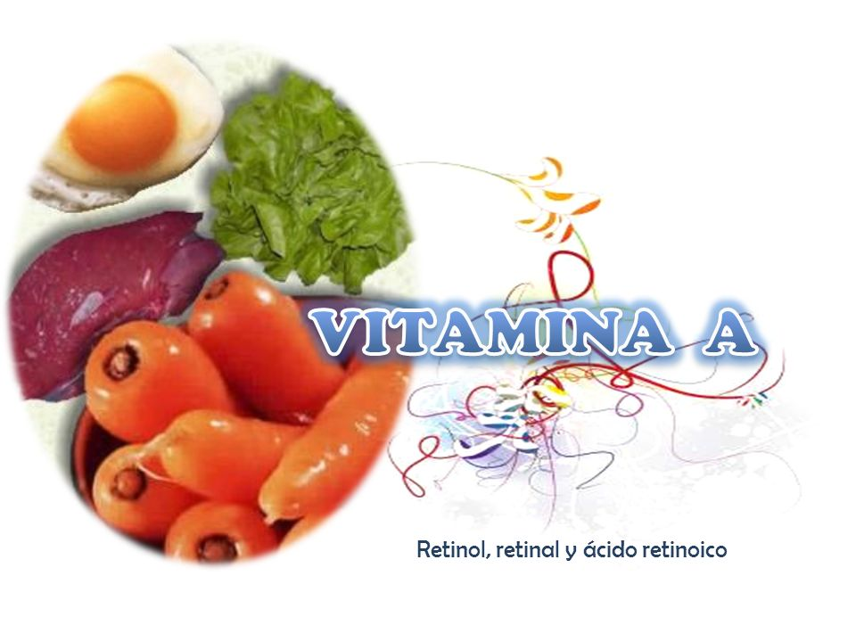 Retinol, retinal y ácido retinoico